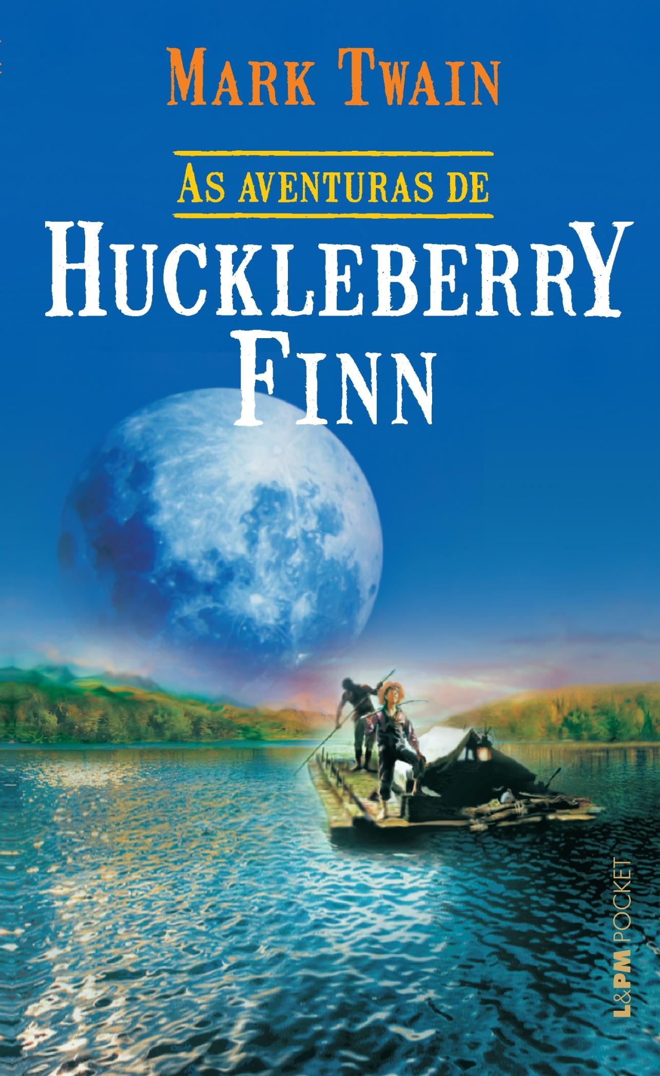 Resultado de imagem para As aventuras de Huckleberry Finn livro