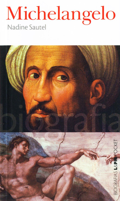 Michelangelo é um dos títulos da Série Biografias L&PM