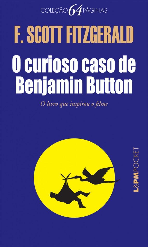 """""""O curioso caso de Benjamin Button"""", de Fitzgerald, que inspirou o filme com Brad Pitt, já pode ser lido em e-book em nova tradução"""