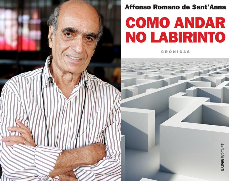 """Affonso Romano de Sant'Anna é finalista do Prêmio Portugal Telecom com o livro """"Como andar no labirinto"""" (2012, Coleção L&PM Pocket)"""