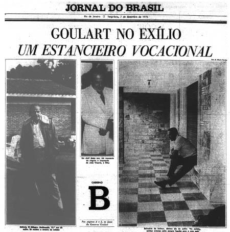 Matéria feita pelo Jornal do Brasil, enquanto Jango estava no exílio