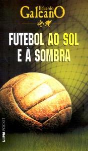 futebol ao sol e a sombra