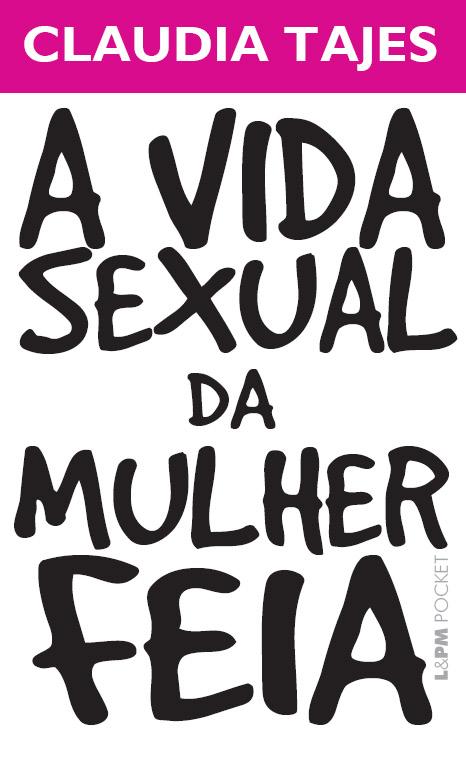 vida_sexual_da_mulher_feia