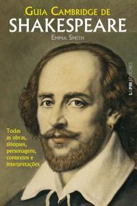 E por falar em Shakespeare, a L&M acaba de lançar um guia essencial sobre as peças de Shakespeare
