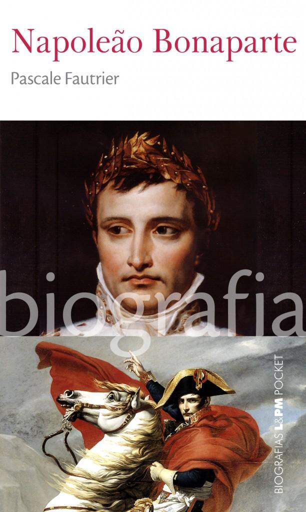 Napoleão Bonaparte está na Série Biografias L&PM