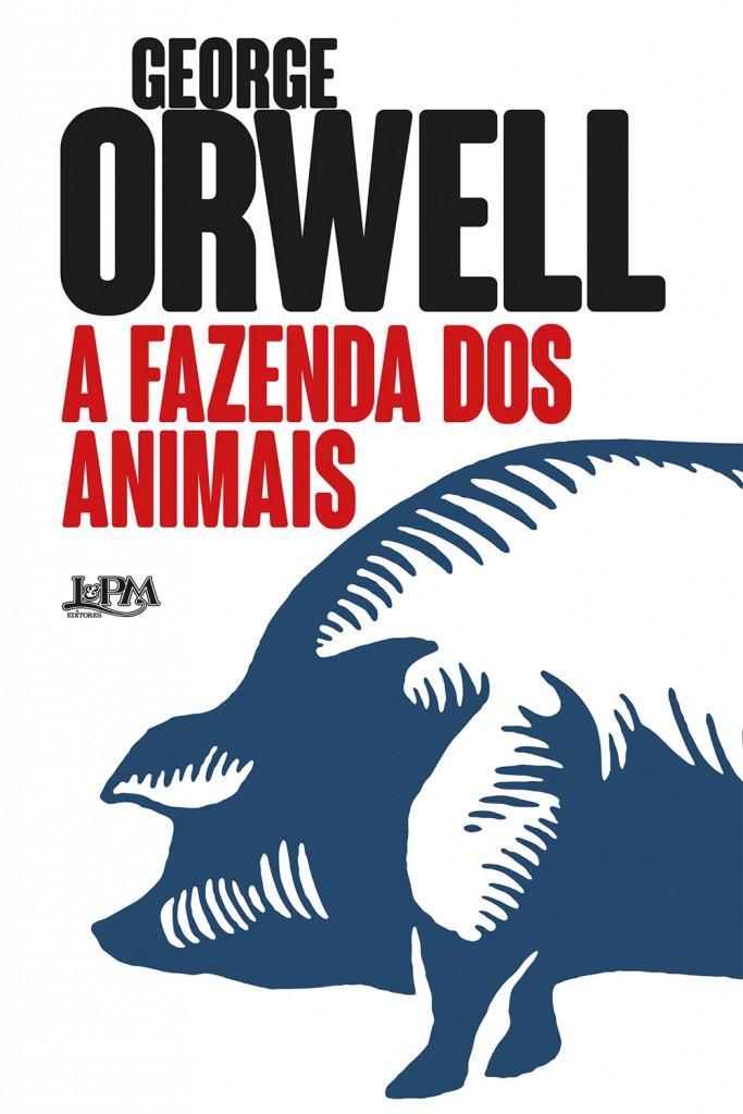 """""""A fazenda dos animais"""" é publicado na L&PM Editores em formatos convencional e pocket com tradução de Denise Bottmann"""