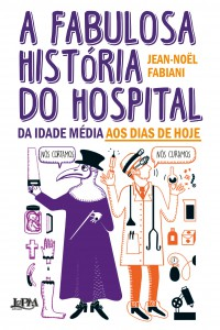 a_fabulosa_historia_do_hospital